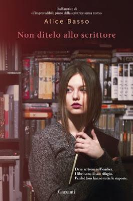 https://www.ibs.it/non-ditelo-allo-scrittore-libro-alice-basso/e/9788811673446