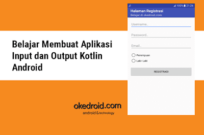 Contoh Aplikasi Form Input dan Output Data Bundle Activity Kotlin Android Studio