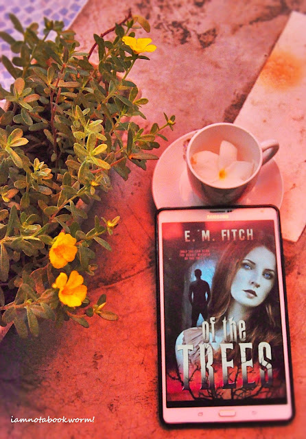 Of the Trees by E. M. Fitch | Blog Tour | Book Review by iamnotabookworm
