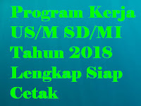 Program Kerja US/M SD/MI Tahun 2018 Lengkap Siap Cetak