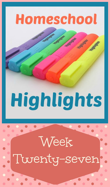 Homeschool Highlights - Week Twenty-Seven on Homeschool Coffee Break @ kympossibleblog.blogspot.com