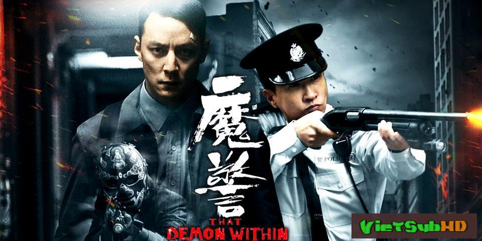 Phim Cận Kề Ác Quỷ: Ma Cảnh VietSub HD | That Demon Within Aka Mo Jing 2014