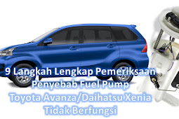 9 Langkah Pemeriksaan Penyebab Fuel Pump Toyota Avanza/Daihatsu Xenia Tidak Berfungsi