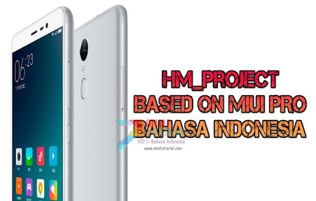 Adakah Custom Rom Miui 8 Berbahasa Indonesia untuk Xiaomi Redmi Note 3 Mediatek Sekelas Miui PRO? Ada Kok: HM_Project