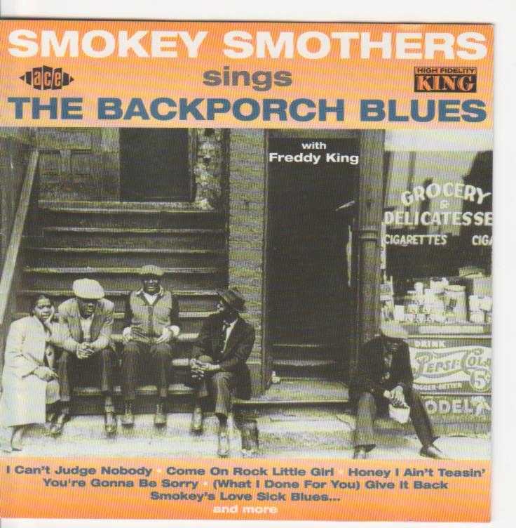 Smokey Smothers The Driving Blues Of Smokey Smothers