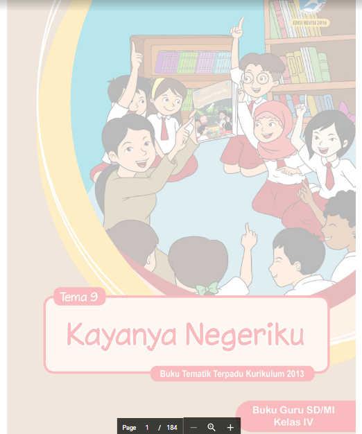 Buku Guru Kelas 4 SD/MI Kurikulum 2013 Revisi Tema 9 Kayanya Negeriku