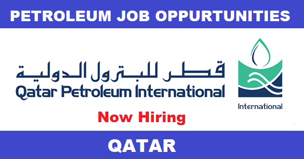 Qatar Petroleum Job Vacancies Qatar