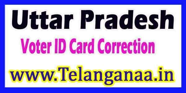 Voter ID Card Correction Online in Uttar Pradesh