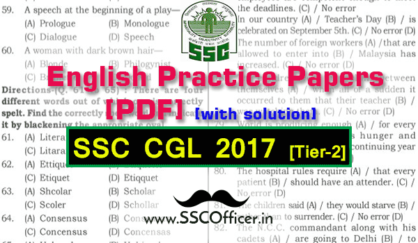 English Practice Papers For SSC CGL Tier-2 with Solution, Mock Test Papers of English for SSC CGL Tier-2 with solution [PDF]- SSC Officer