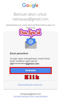 Jika kamu dapat mengakses email pemulihan Silakan pilih berikutnya.