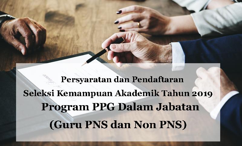 Pendaftaran Seleksi Kemampuan Akademik Program PPG Dalam Jabatan