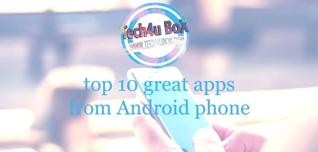top 10 great apps from Android phone that definitely deserve installation