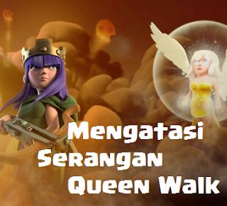 cara mengatasi serangan queen walk