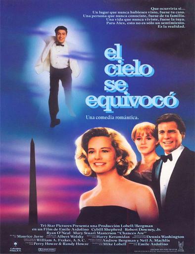 Ver El cielo se equivocó (Chances Are) (1989) Online