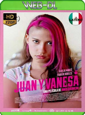 Juan y Vanesa (2018)WEB-DLHD[720p] latino[GoogleDrive]DizonHD