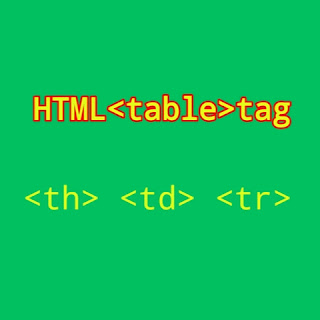 HTML <table> tag.