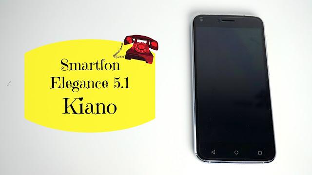 RECENZJA: Smartfon Elegance 5.1   Kiano