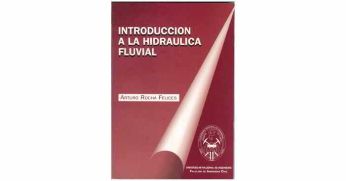 Descargar libro Introducción a la Hidráulica Fluvial - Arturo Rocha