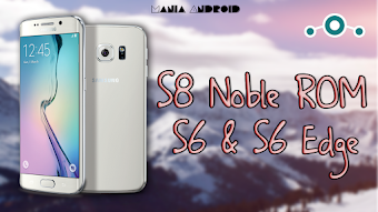 Galaxy S8 Noble PORT ROM no Galaxy S6 & S6 Edge