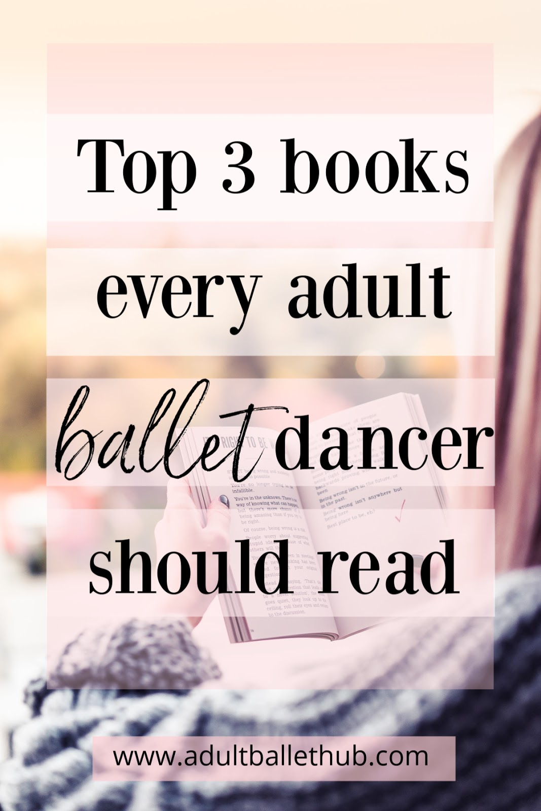 top three books every adult ballet dancer should read