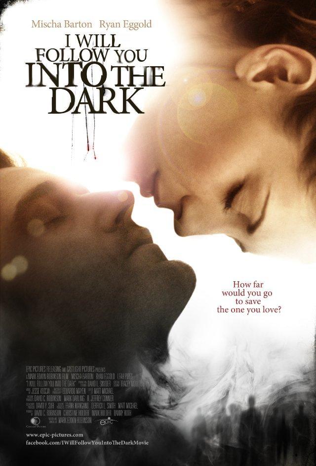 I Will Follow You Into the Dark (2012) ฉันจะตามเธอไปแม้ในความมืด