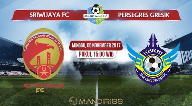 Prediksi Bola : Sriwijaya FC Vs Persegres Gresik , Minggu 05 November 2017 Pukul 15.00 WIB
