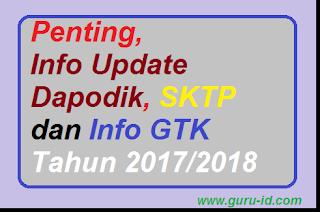 gambar Info Update Dapodik, SKTP dan Info GTK Tahun 2017/2018