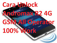 Cara Unlock Andromax R2 4G GSM All Operator 100% Work