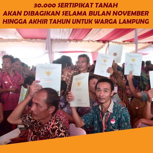 30.000 Sertipikat Tanah Akan Dibagikan Untuk Warga Lampung