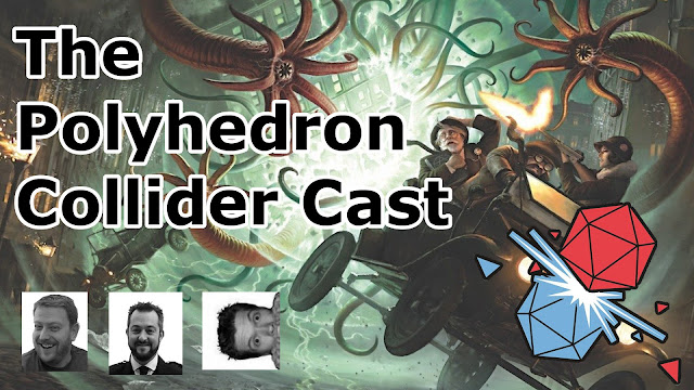 The Polyhedron Collider Cast Episode 46 - Gen Con, Talisman and other shenanigans