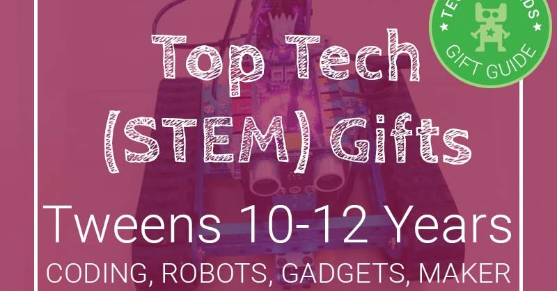 Toys For Creative Tweens : Top tech stem gifts for older kids aged and coding