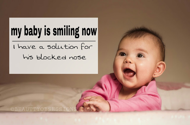 My Baby Is Smiling Now - I Have A Solution For His Blocked Nose