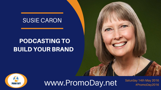 Susie Caron To Present Webinar At #PromoDay2016 @SusieCaron