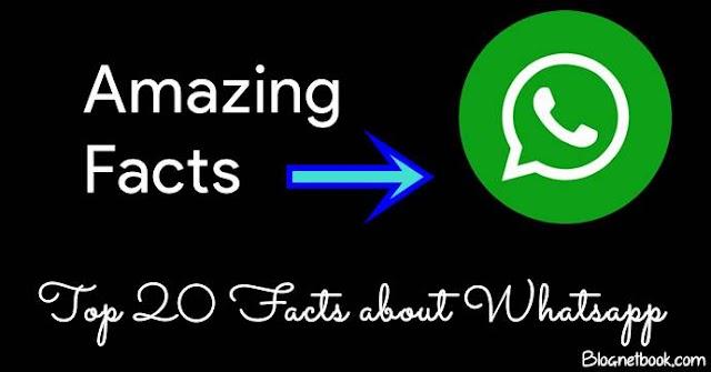 वाट्स एप के बारे 20 रोचक तथ्य -Interesting Facts About Whatsapp