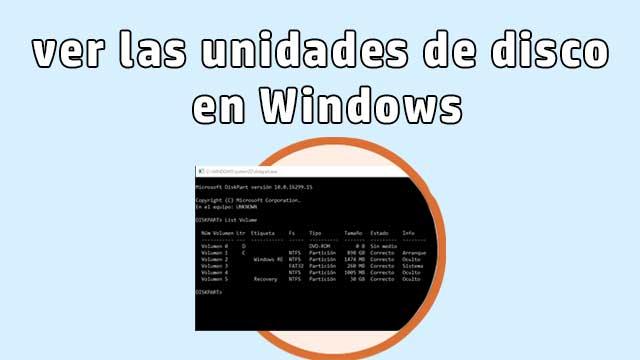 ver las unidades de disco en Windows desde símbolo del sistema [CMD]