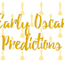 My Way-Too-Early 2017 Oscars Predictions