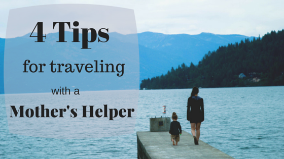 family travel, mother's helper