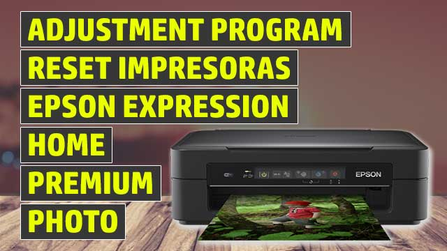 reset impresoras epson expression home, premium, photo