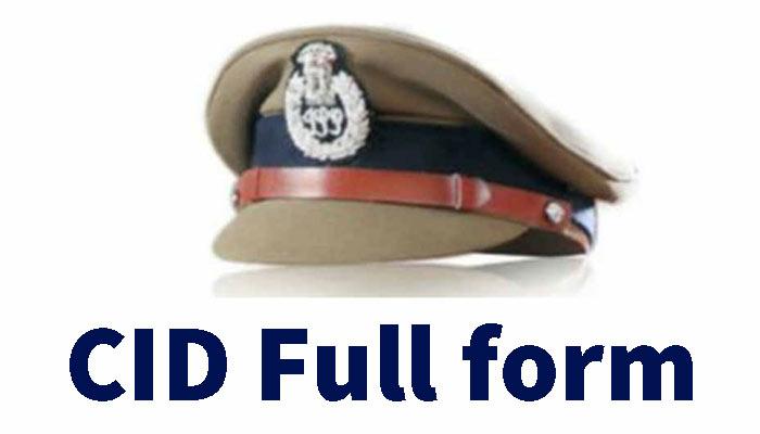 CID full form in Hindi – सी.आई.डी क्या है? CD ऑफिसर कैसे बनें?