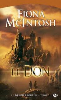 Le Don - Le dernier souffle, T01 de Fiona McIntosh