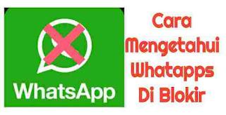 Cara Mengetahui Whatapps Anda Di Blokir