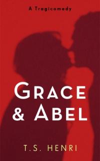 Grace and Abel (T.S. Henri)