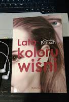 ",,Lato koloru wiśni"" Carina Bartsch"