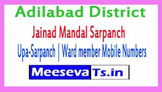 Jainad Mandal Sarpanch | Upa-Sarpanch | Ward member Mobile Numbers List Adilabad District in Telangana State