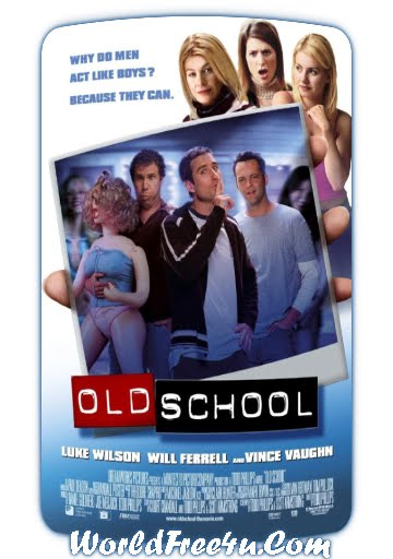 Poster Of Old School (2003) Full Movie Hindi Dubbed Free Download Watch Online At worldofree.co