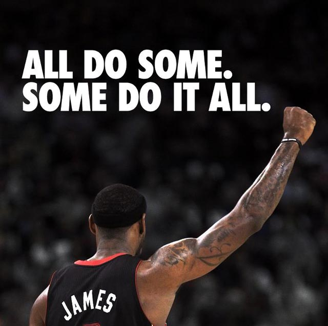 �All Do Some. Some Do it All�  ,Basketball Quote