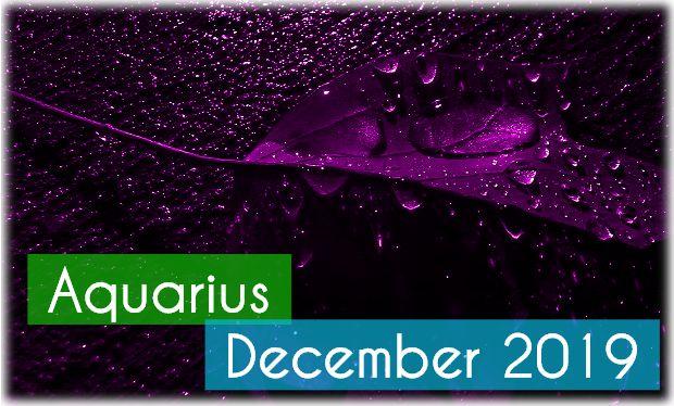 Aquarius Monthly Horoscope: December 2018