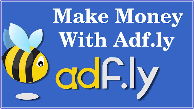 How To Earn Money with Adf.ly in Urdu and Hindi