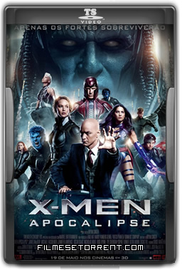 X-Men Apocalipse Torrent Dublado 2016