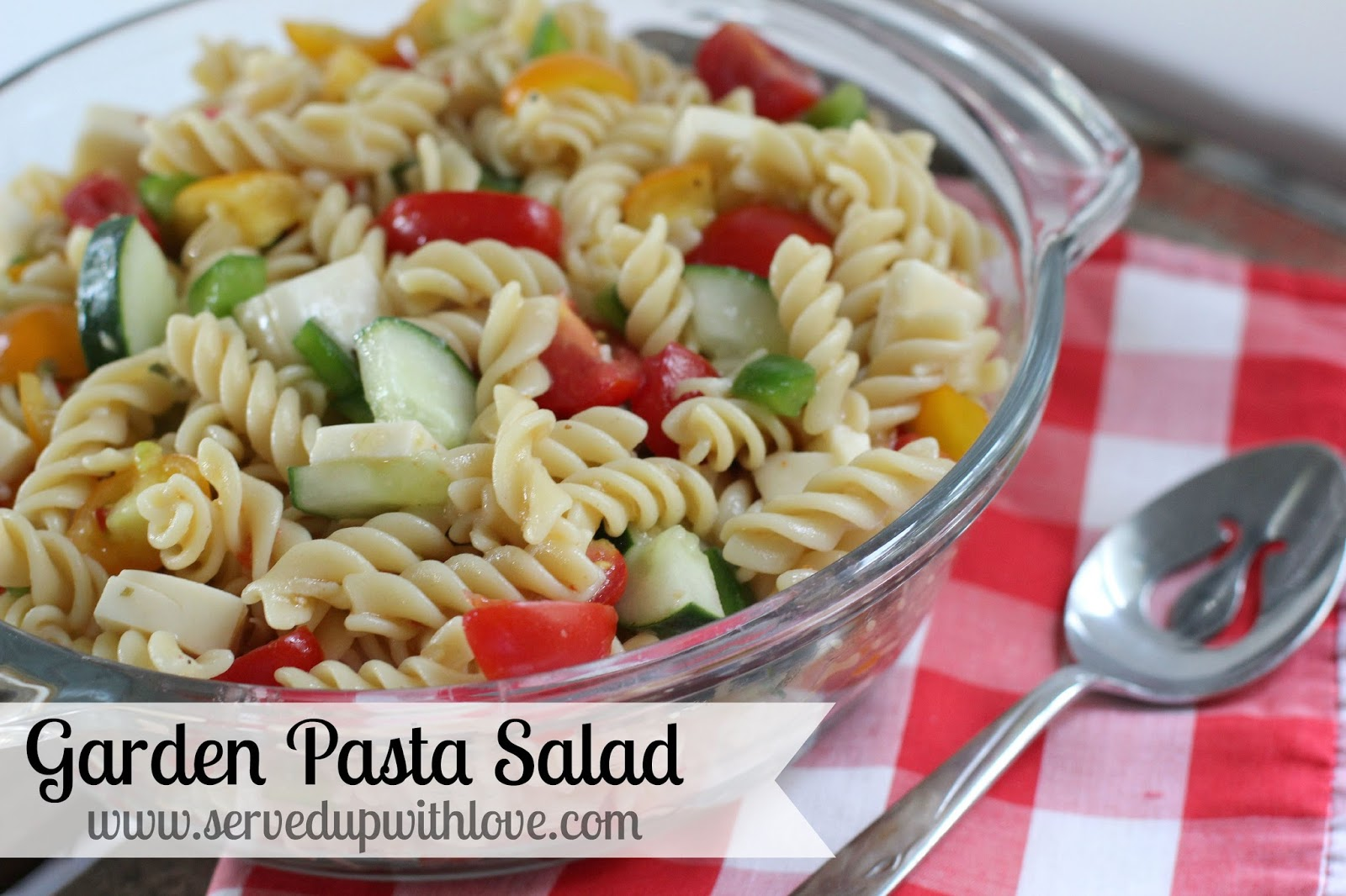 Served Up With Love: Pasta Salad